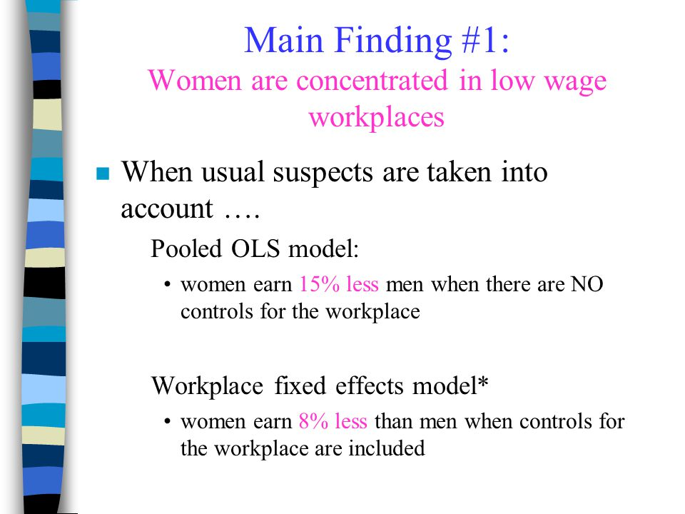 Main Finding #1: Women are concentrated in low wage workplaces