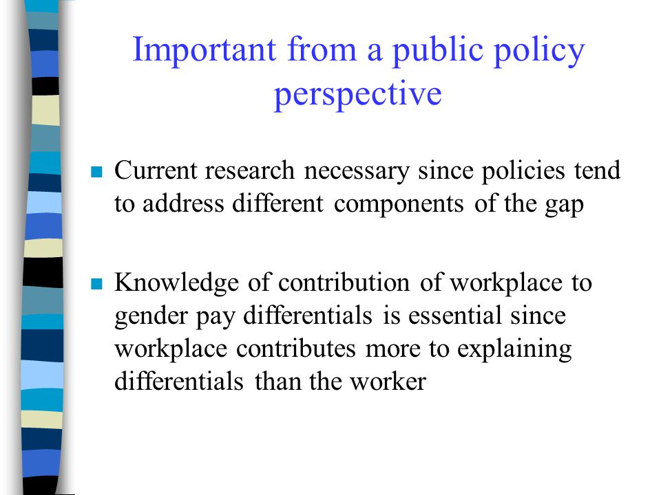 Important from a public policy perspective