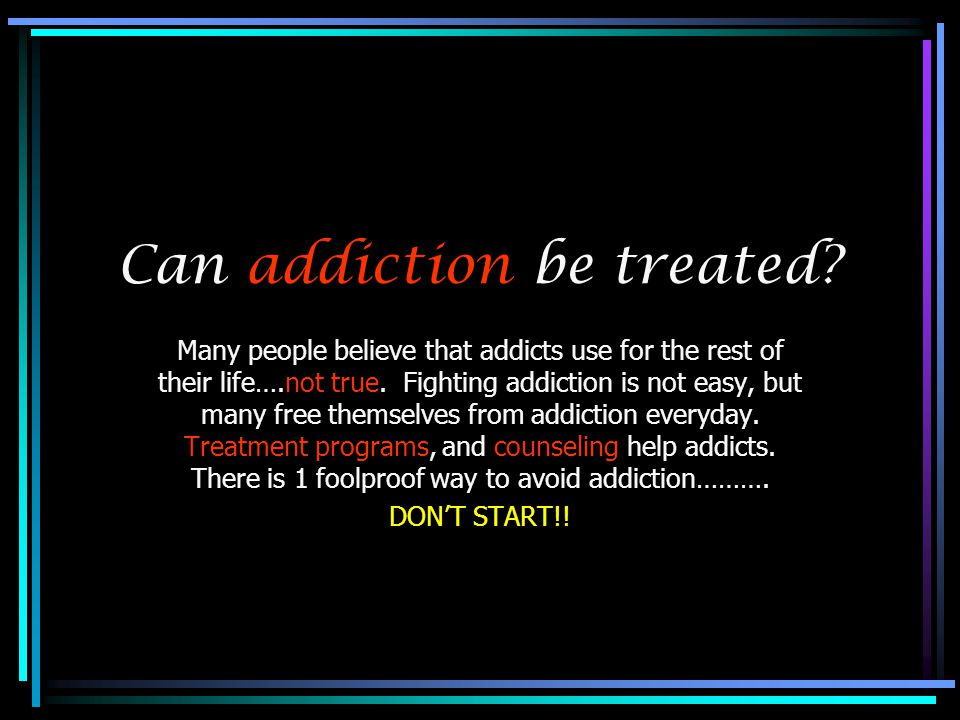 Can addiction be treated