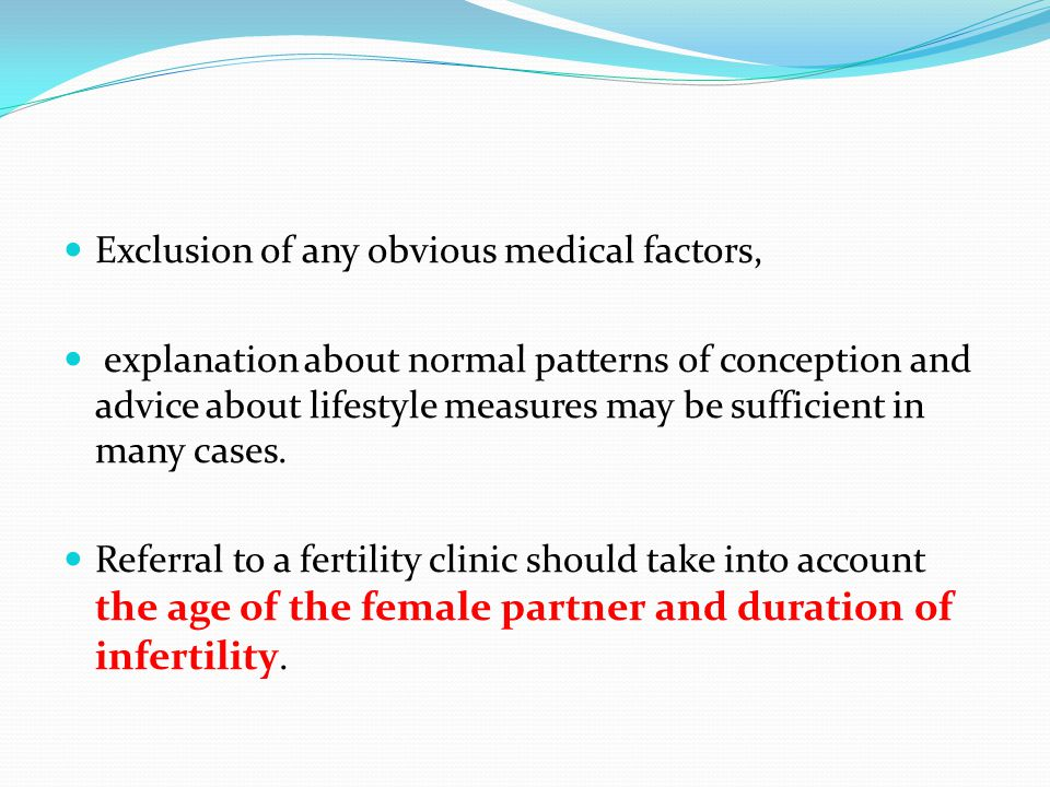 Exclusion of any obvious medical factors,