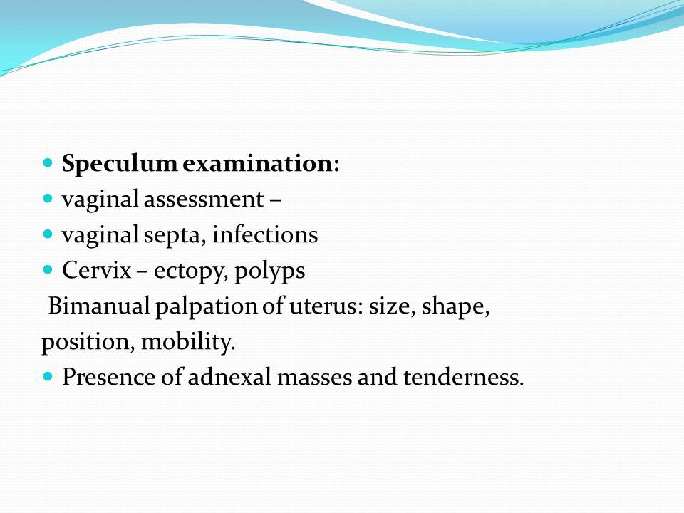 Speculum examination: