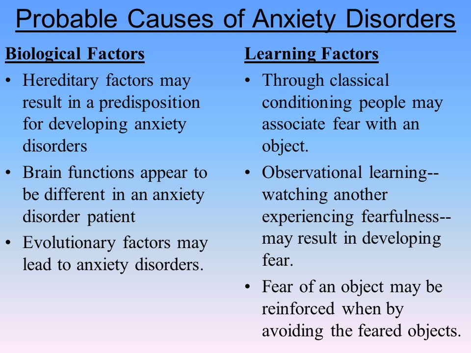 Probable Causes of Anxiety Disorders