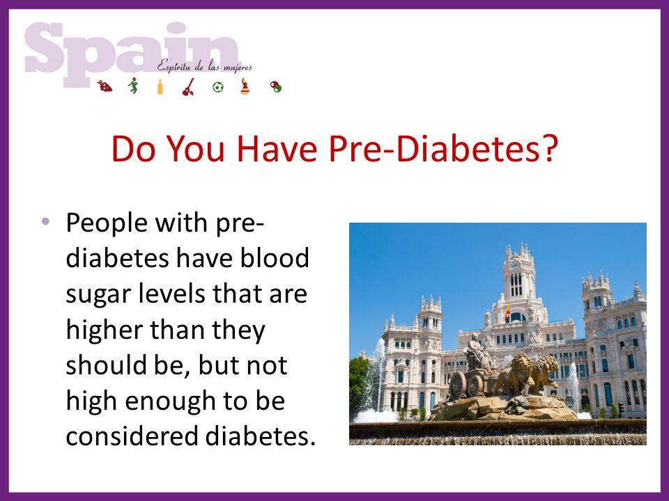 Do You Have Pre-Diabetes