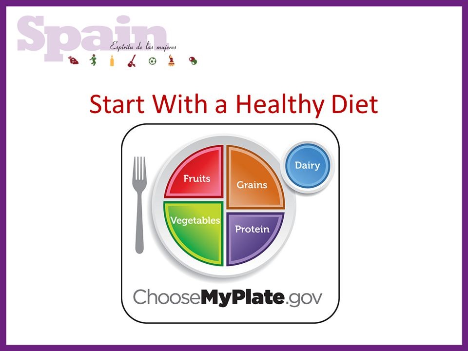 Start With a Healthy Diet