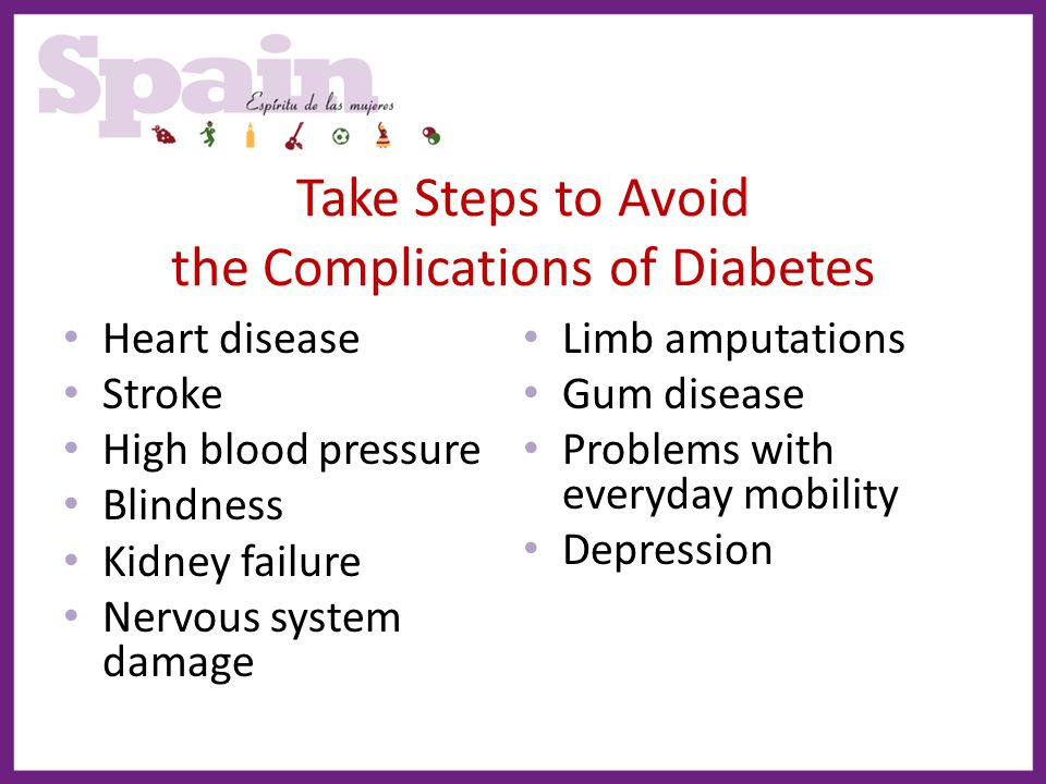 Take Steps to Avoid the Complications of Diabetes