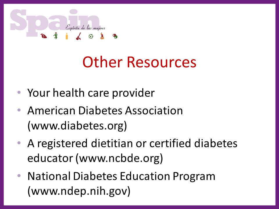 Other Resources Your health care provider