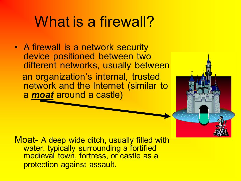 What is a firewall A firewall is a network security device positioned between two different networks, usually between.