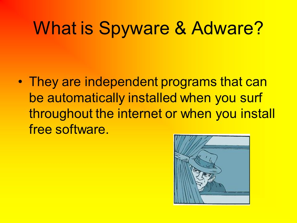 What is Spyware & Adware