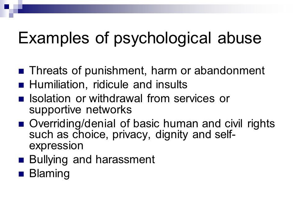 Examples of psychological abuse