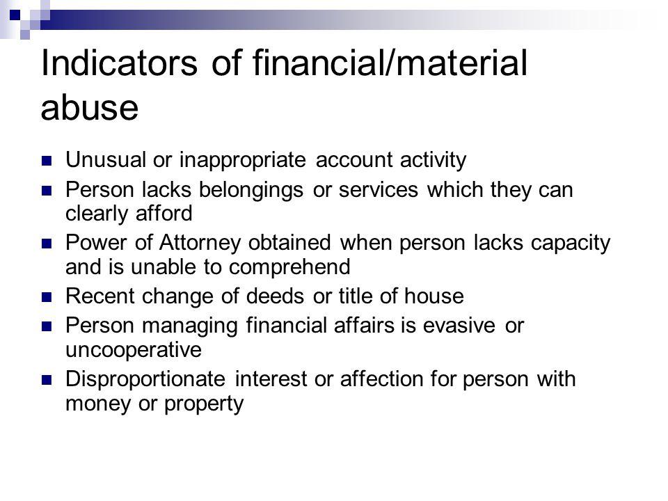 Indicators of financial/material abuse