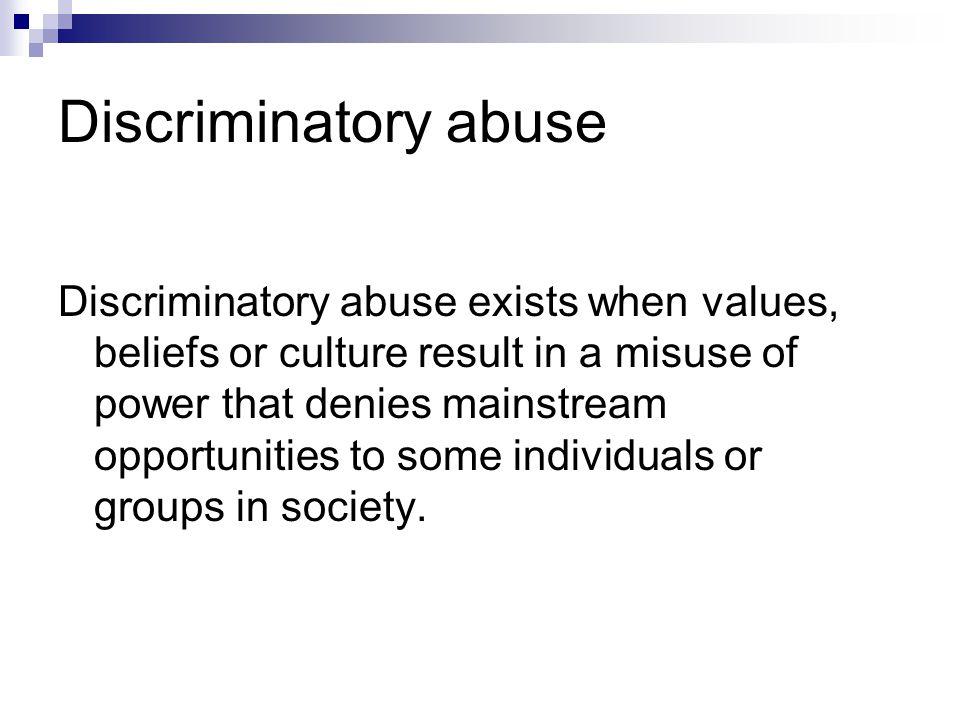 Discriminatory abuse