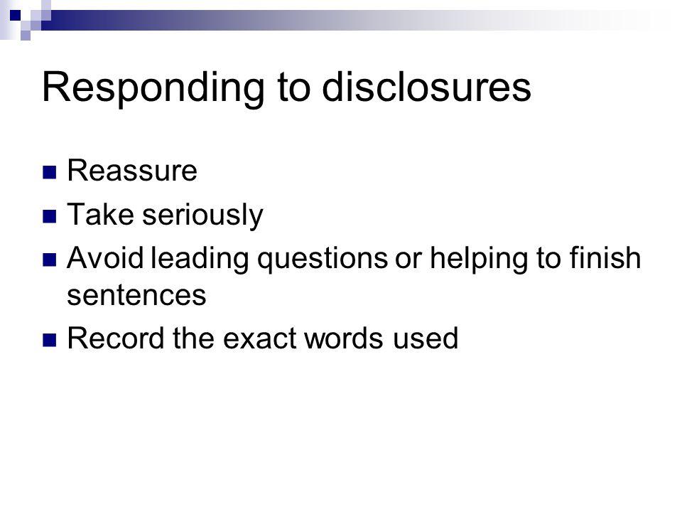 Responding to disclosures