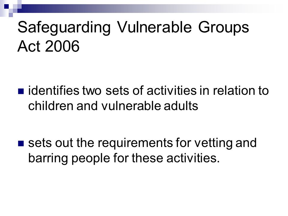 Safeguarding Vulnerable Groups Act 2006