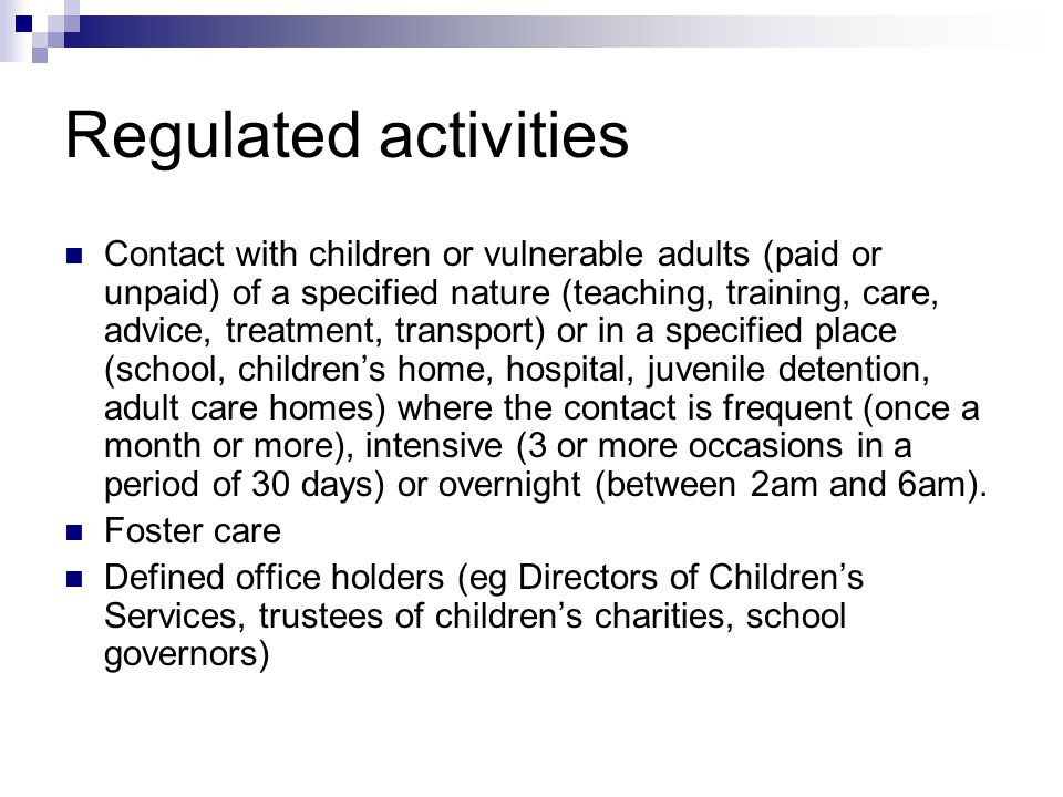 Regulated activities