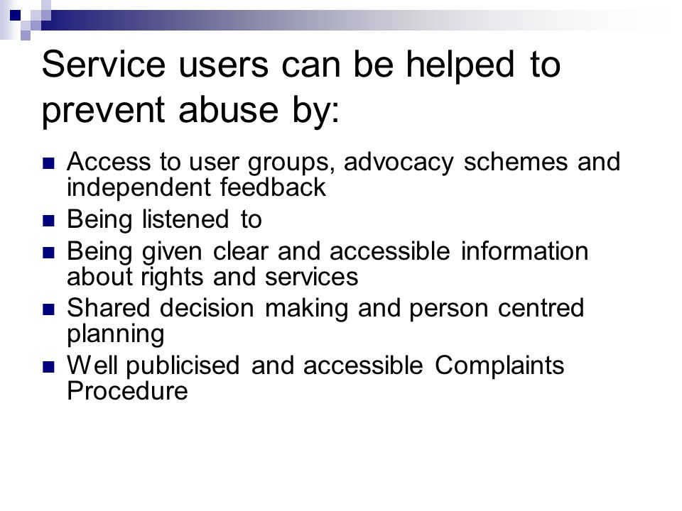 Service users can be helped to prevent abuse by: