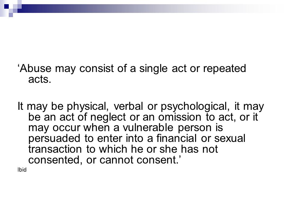 'Abuse may consist of a single act or repeated acts.
