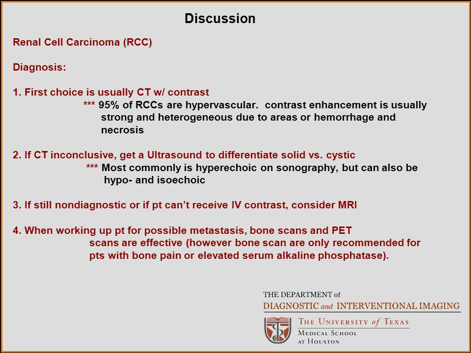 Discussion Renal Cell Carcinoma (RCC) Diagnosis: