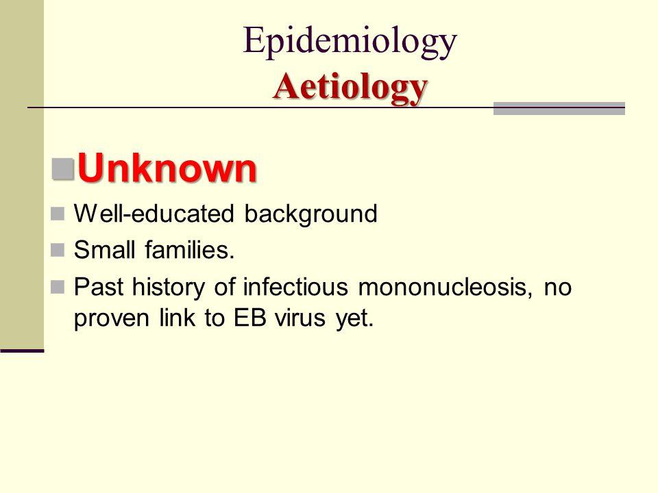 Epidemiology Aetiology