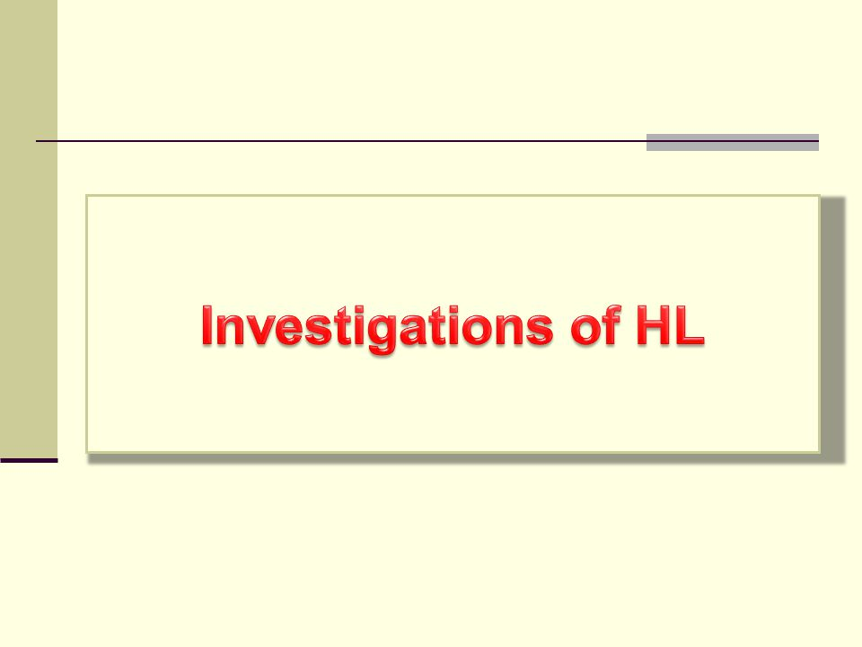 Investigations of HL