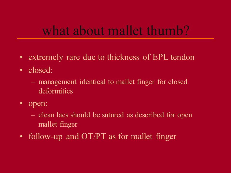what about mallet thumb