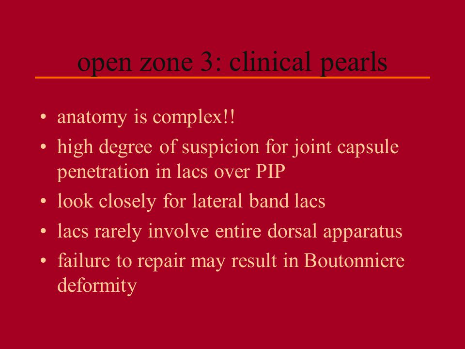 open zone 3: clinical pearls