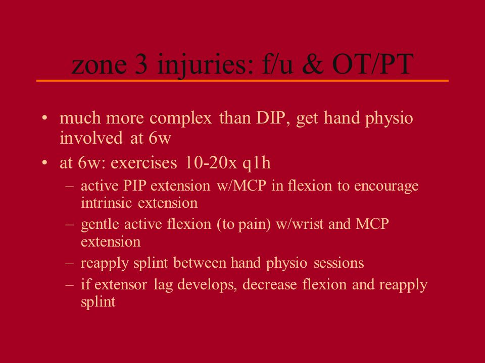 zone 3 injuries: f/u & OT/PT