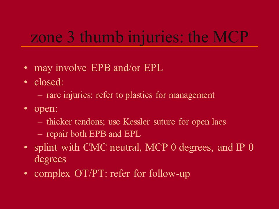 zone 3 thumb injuries: the MCP