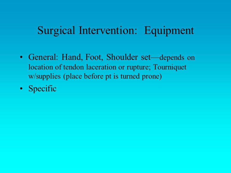 Surgical Intervention: Equipment