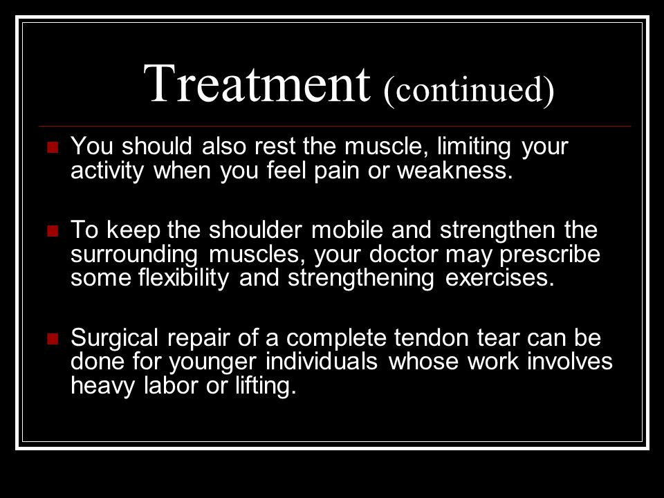 Treatment (continued)