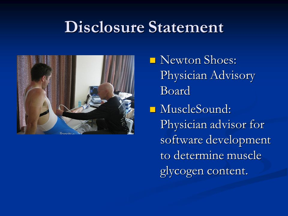 Disclosure Statement Newton Shoes: Physician Advisory Board