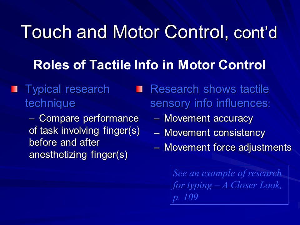 Touch and Motor Control, cont'd
