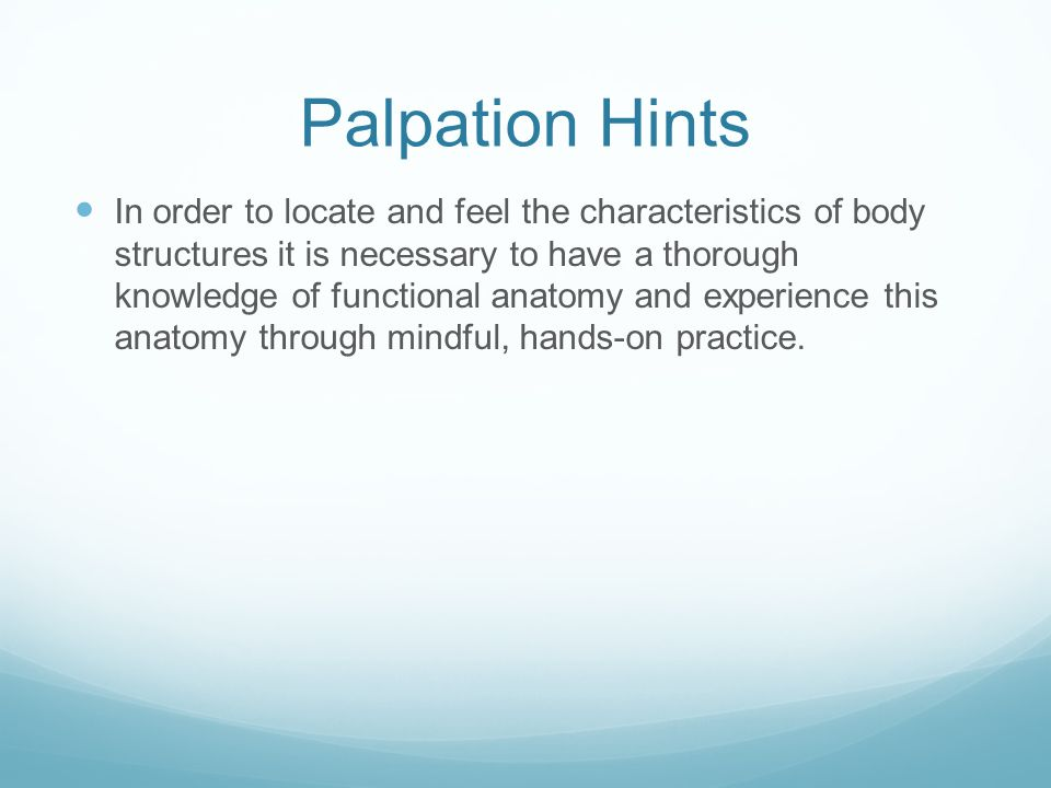Palpation Hints