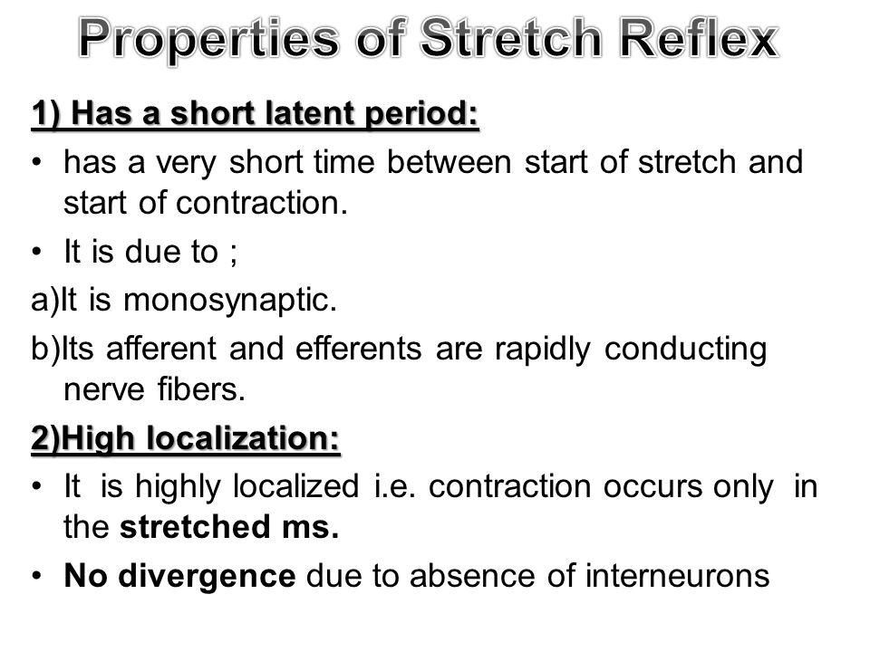 Properties of Stretch Reflex