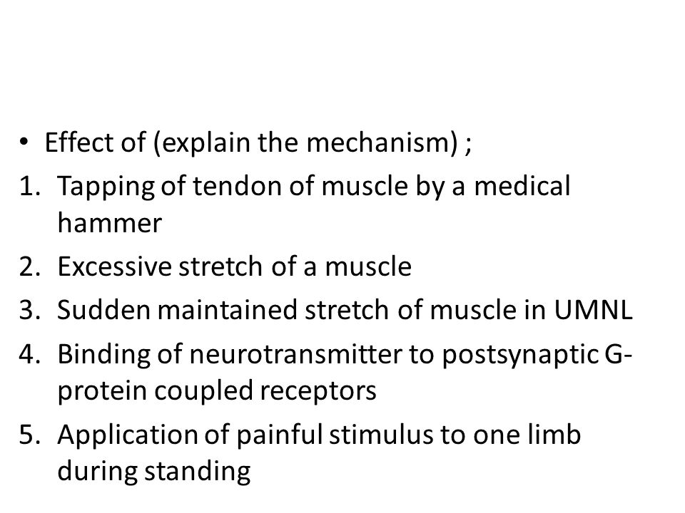 Effect of (explain the mechanism) ;