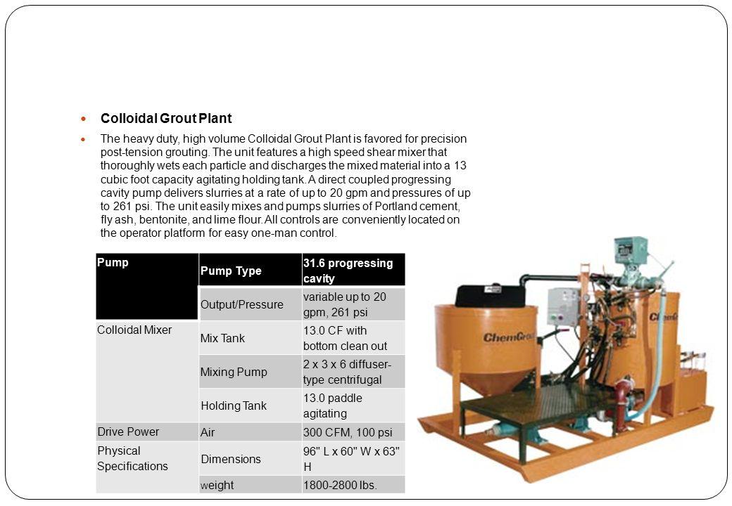 Colloidal Grout Plant