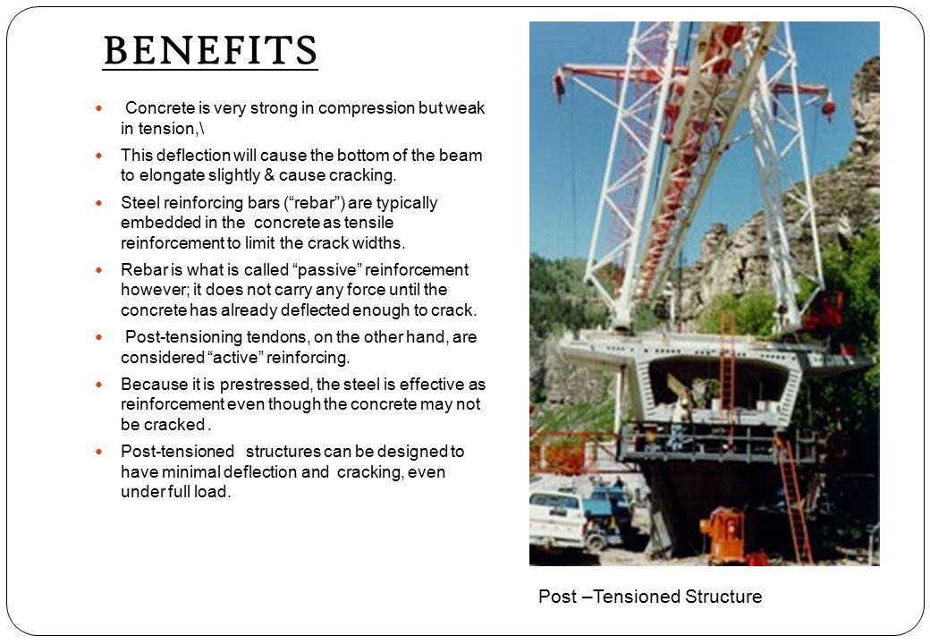 BENEFITS Post –Tensioned Structure