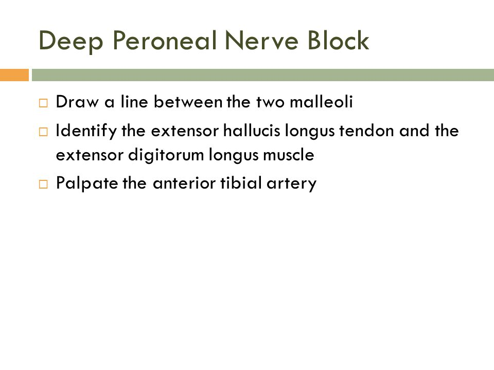 Deep Peroneal Nerve Block