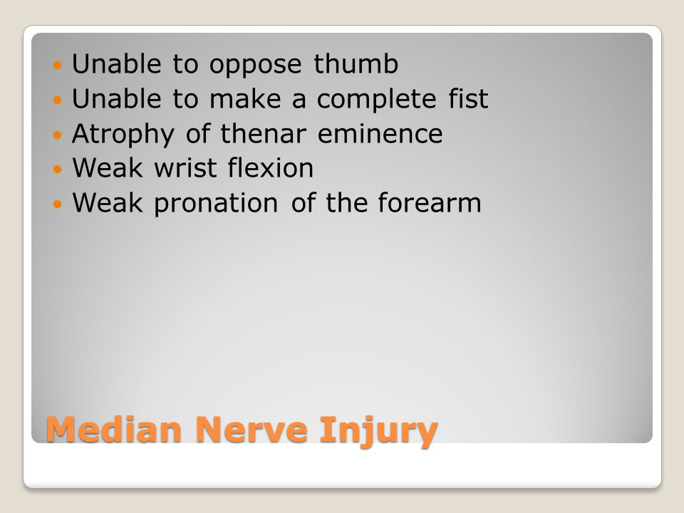 Median Nerve Injury Unable to oppose thumb