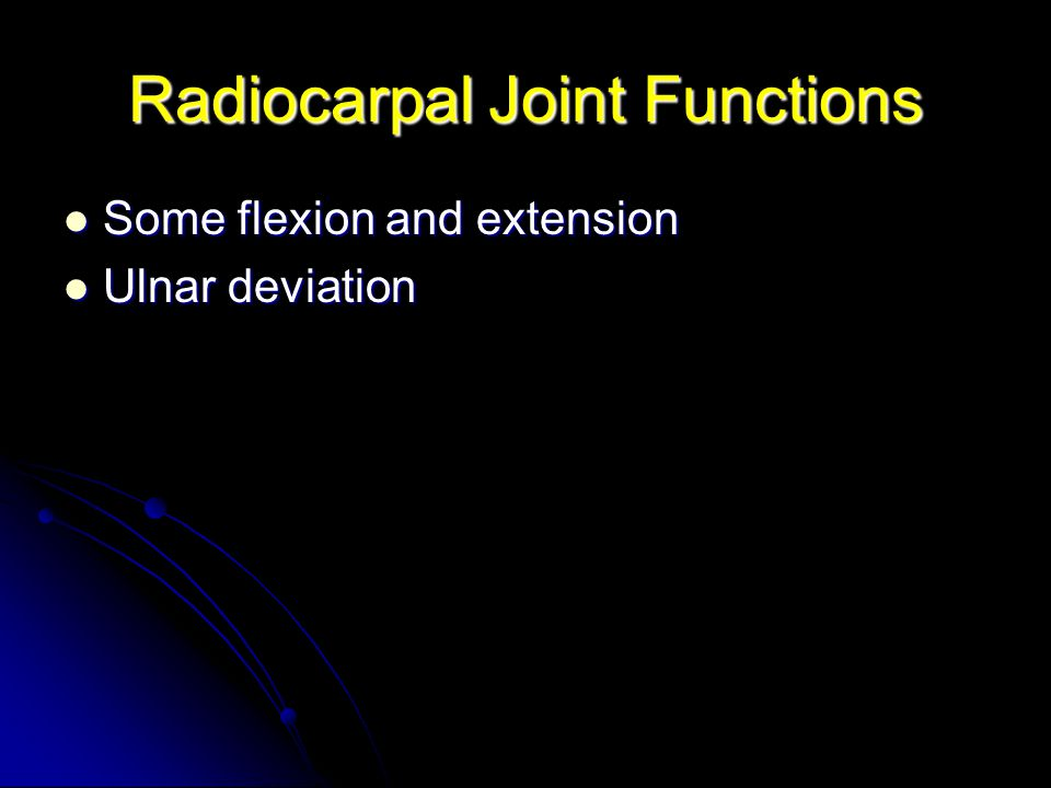Radiocarpal Joint Functions