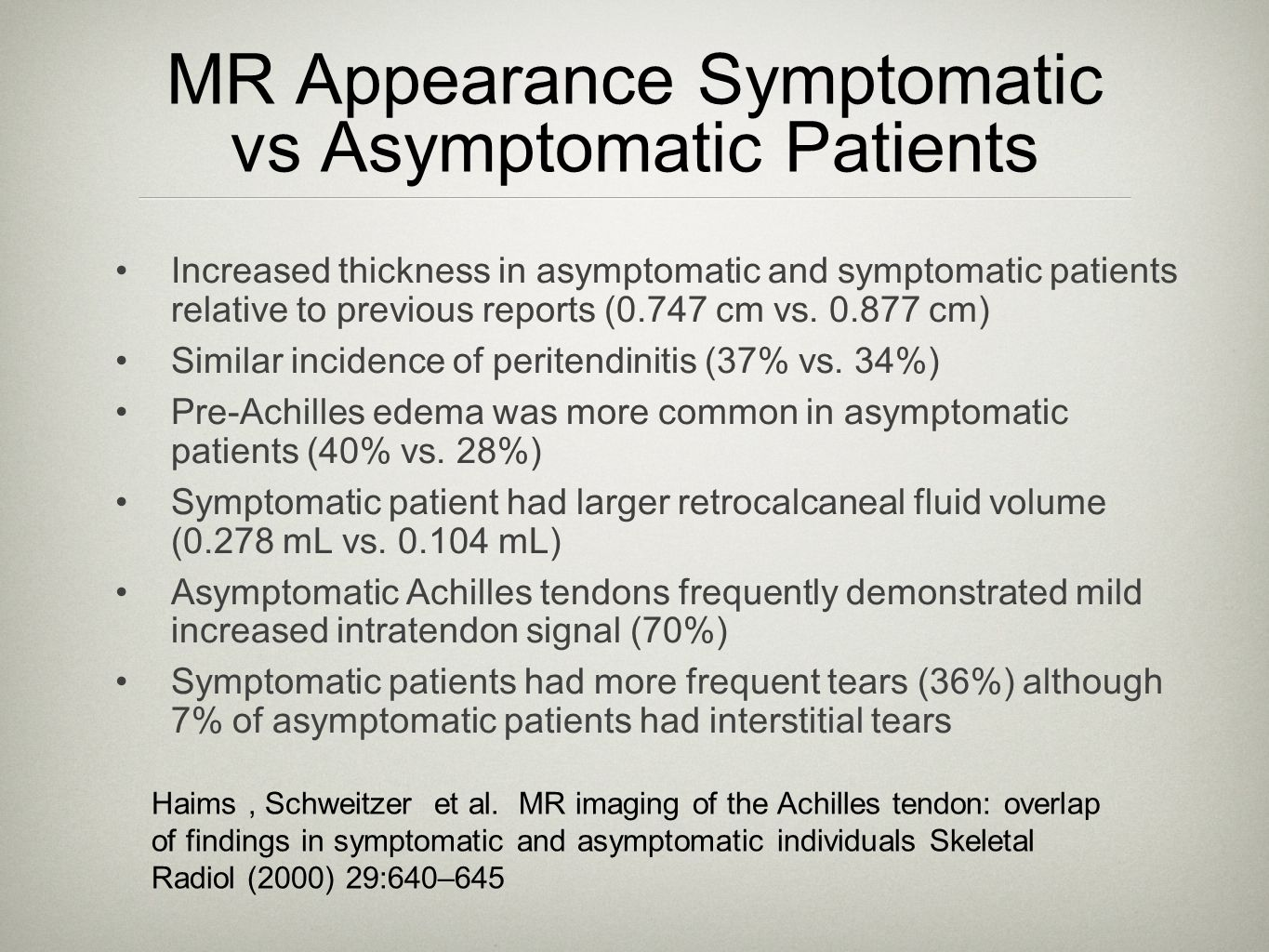 MR Appearance Symptomatic vs Asymptomatic Patients