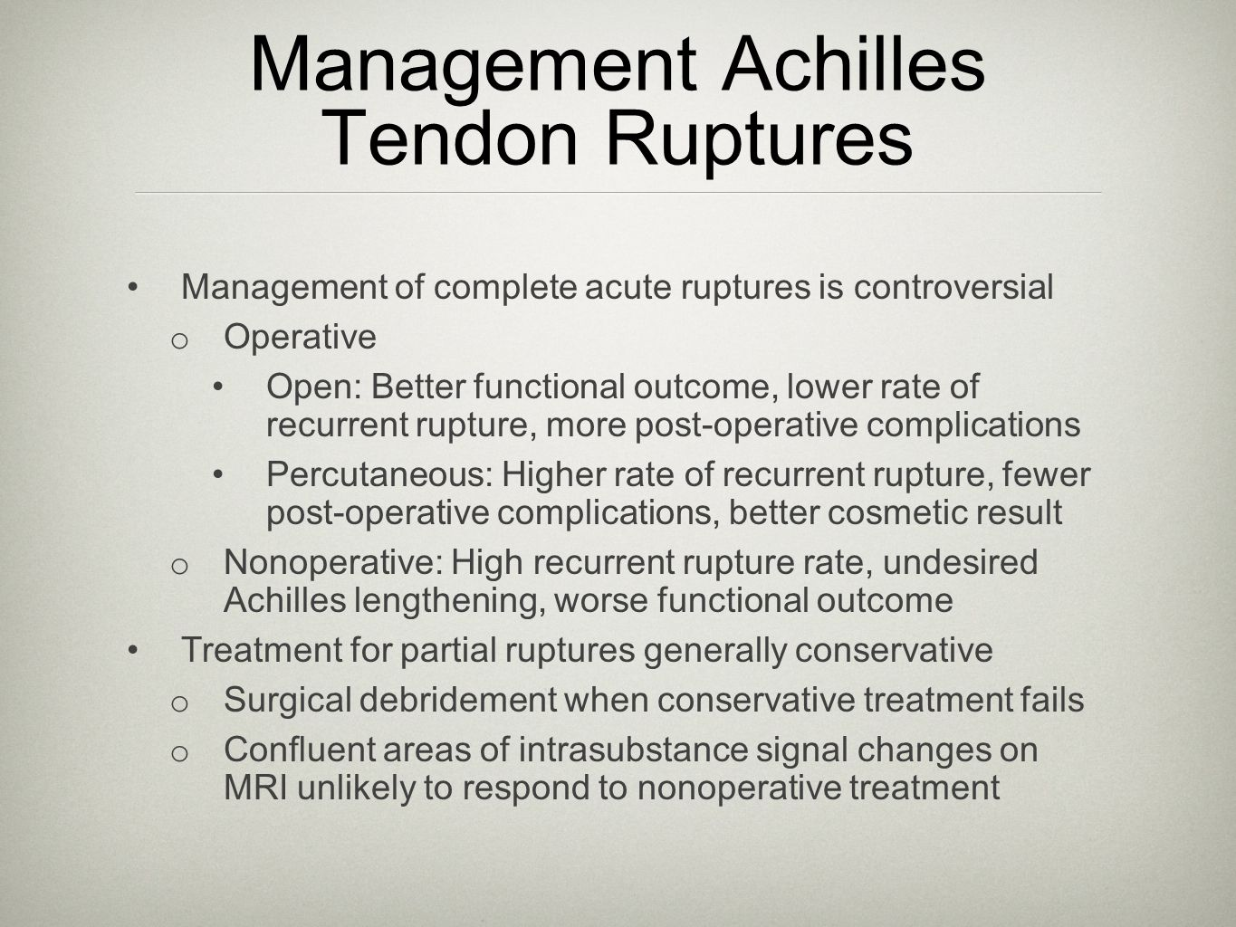 Management Achilles Tendon Ruptures