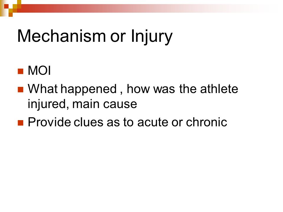 Mechanism or Injury MOI