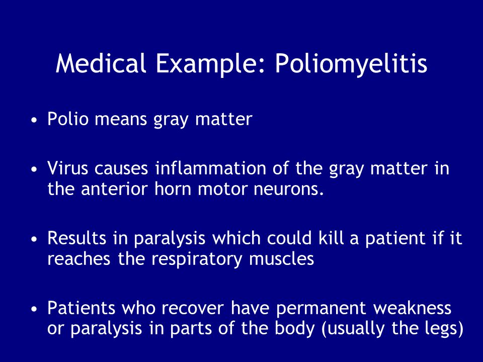 Medical Example: Poliomyelitis