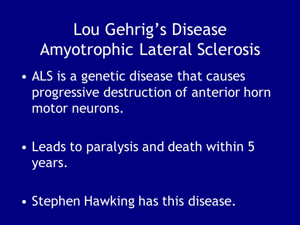 Lou Gehrig's Disease Amyotrophic Lateral Sclerosis
