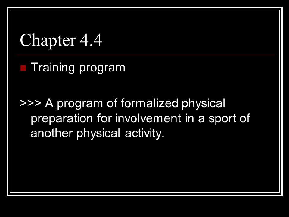 Chapter 4.4 Training program