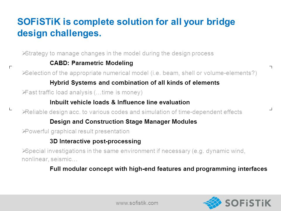 SOFiSTiK is complete solution for all your bridge design challenges.