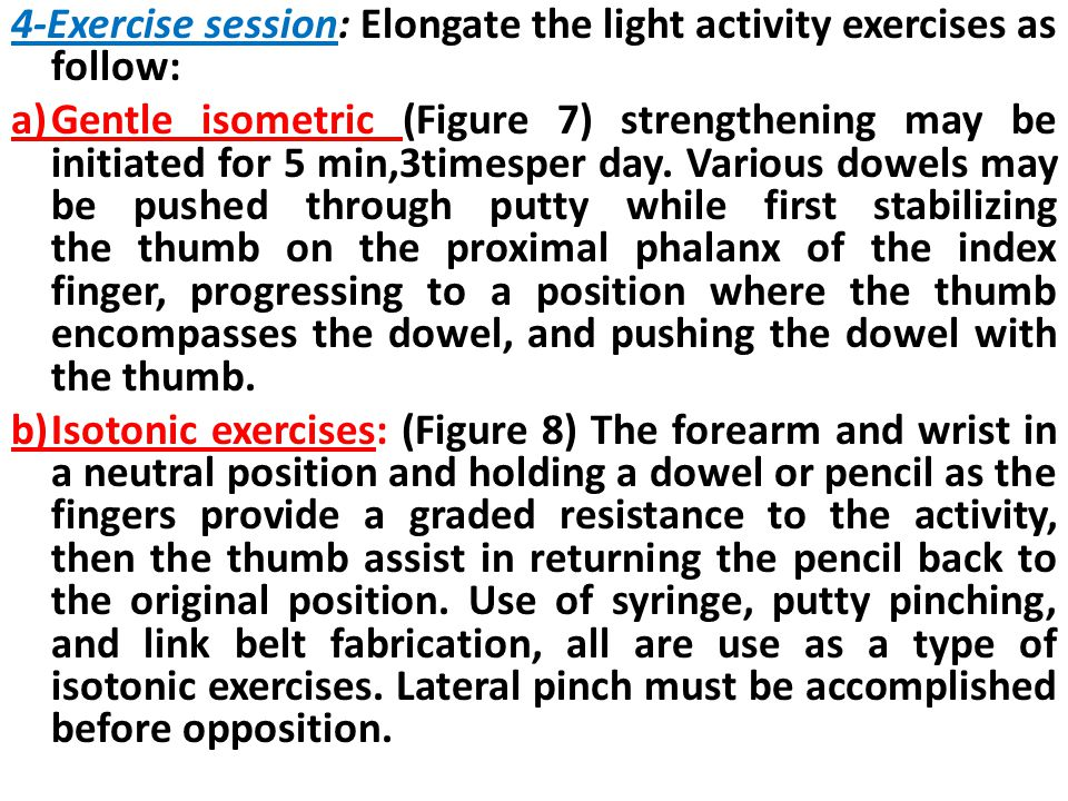 4-Exercise session: Elongate the light activity exercises as follow: