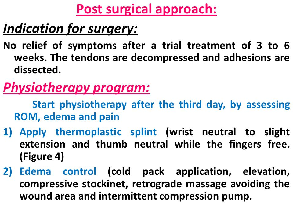 Post surgical approach: