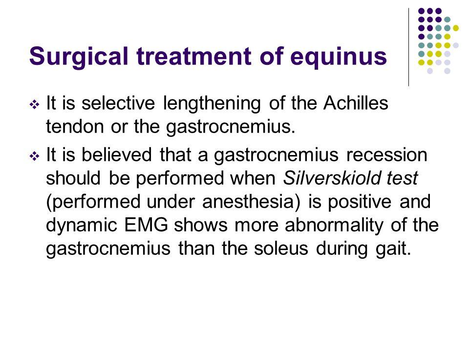 Surgical treatment of equinus