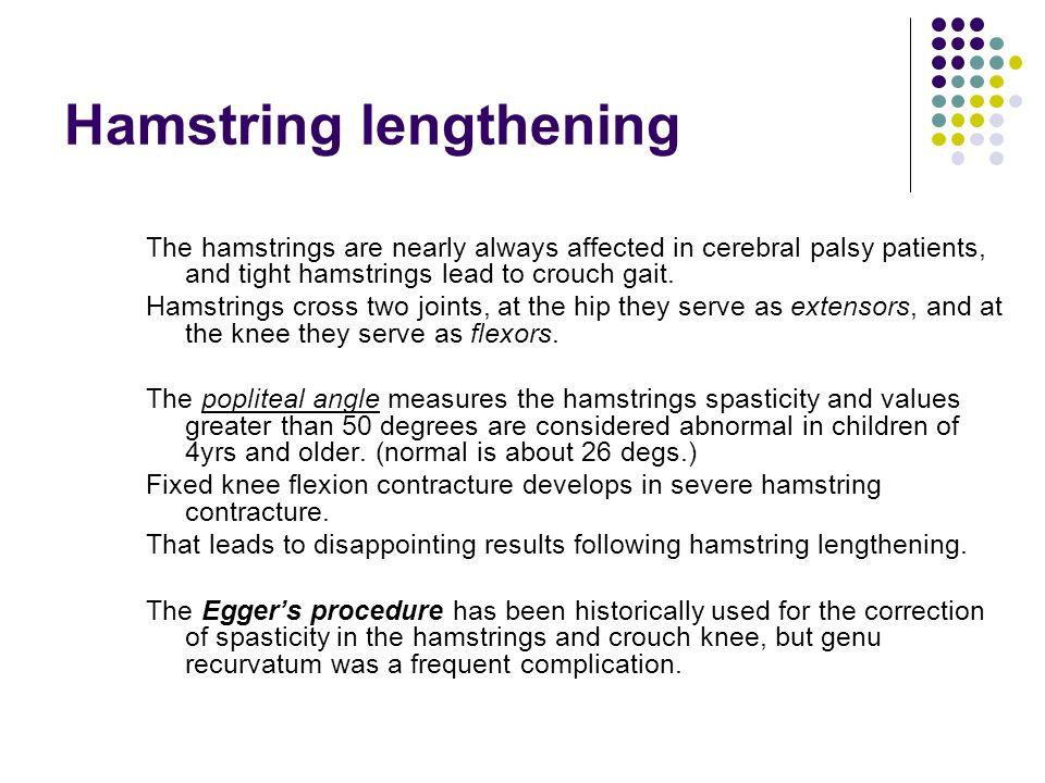 Hamstring lengthening